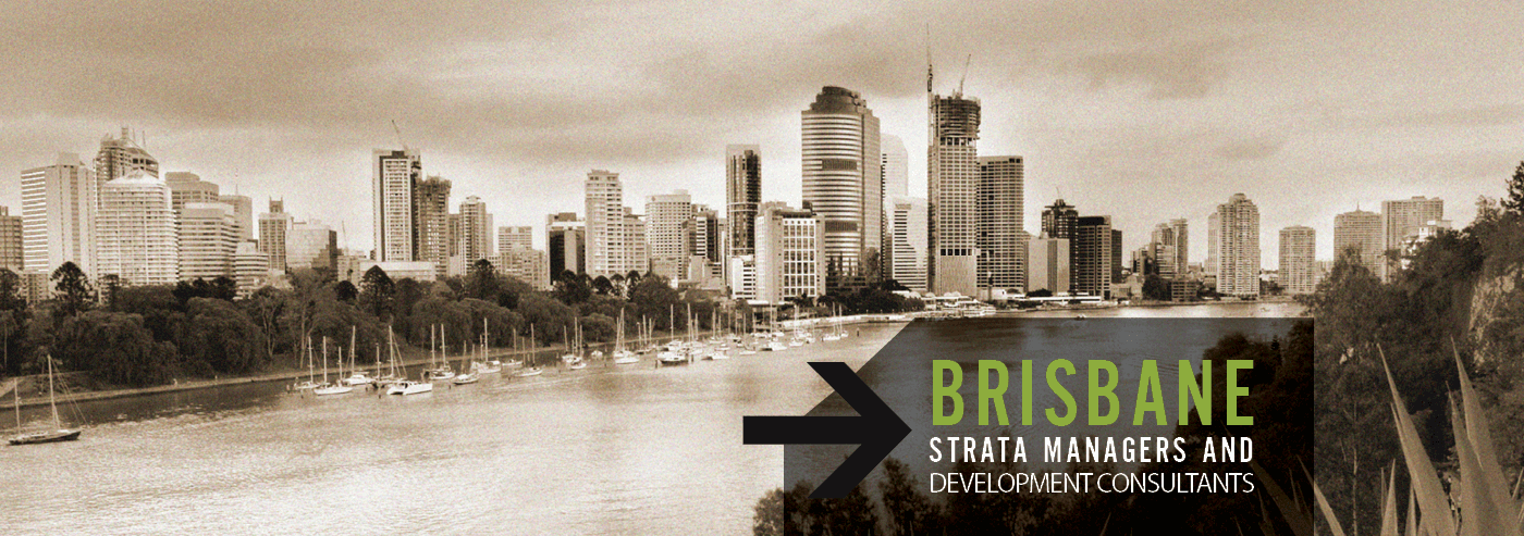 BRISBANE STRATA MANAGERS AND DEVELOPMENT CONSULTANTS