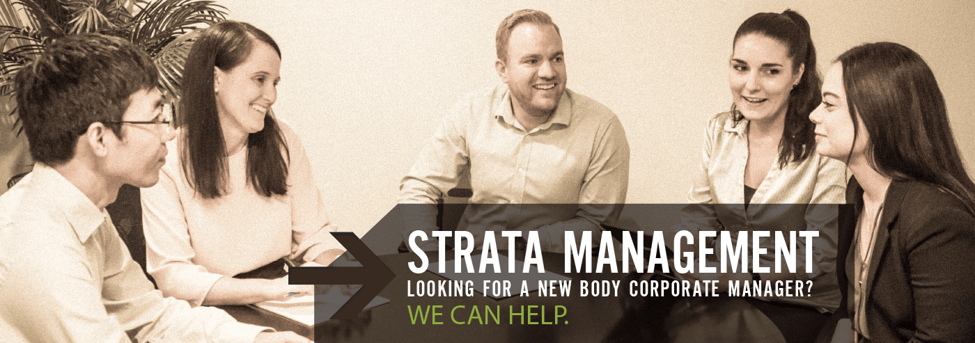 STRATA MANAGEMENT LOOKING FOR A NEW BODY CORPORATE MANAGER? WE CAN HELP.